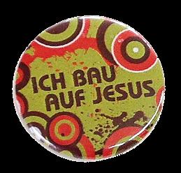 """Button """"Ich bau auf Jesus"""""""