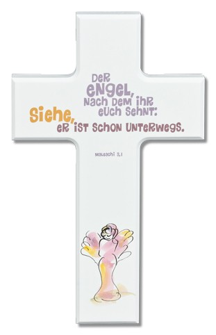 """Spruchkreuz weiß lackiert """"Der Engel, nach dem ihr euch sehnt..."""""""