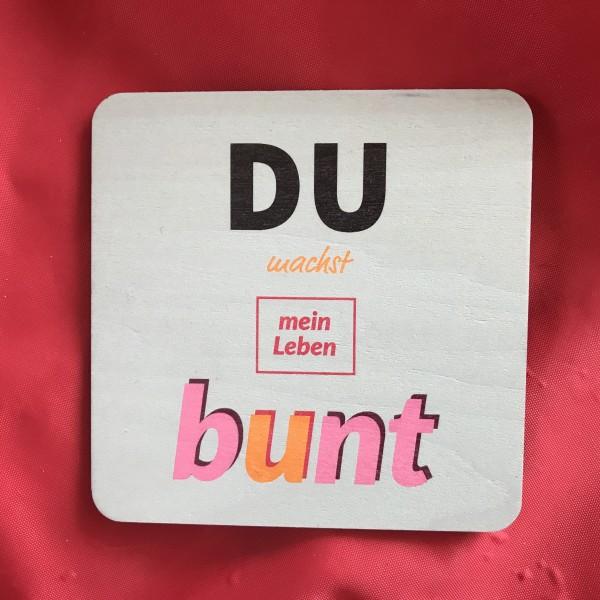 """Holzpostkarte """"Du machst mein Leben bunt"""""""